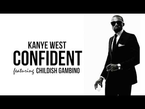 Kanye West - Confident (Explicit) ft. Childish Gambino [DJ Crue Mashup]