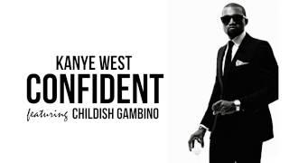 Kanye West - Confident (feat. Childish Gambino) [Mashup]
