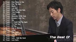 Download The Best Of YIRUMA Yiruma's Greatest Hits ~ Best Piano (HD/HQ) Mp3