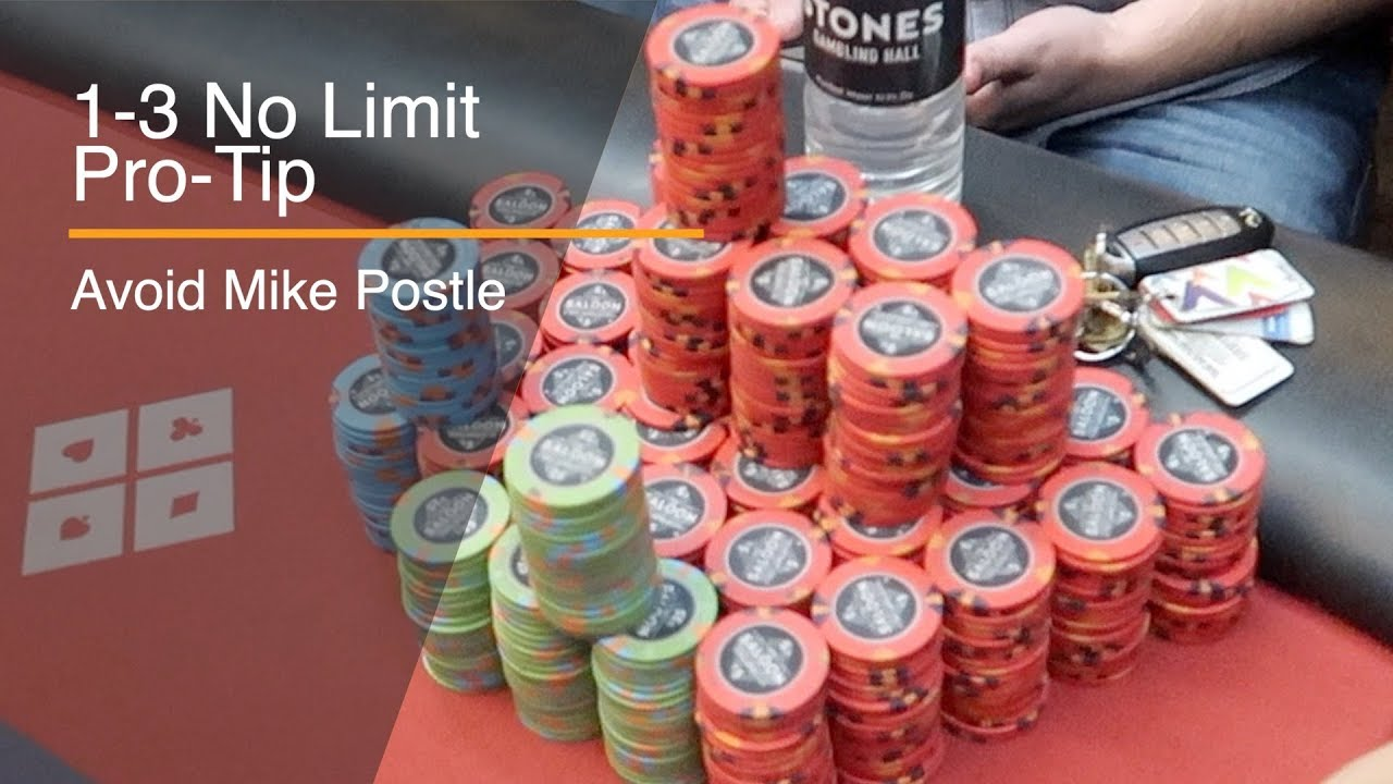 Avoid Mike Postle: Crazy 1/3 No-Limit game at Stones Gambling Hall