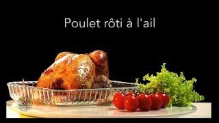 Choumicha : Poulet rôti à l'ail (VF)