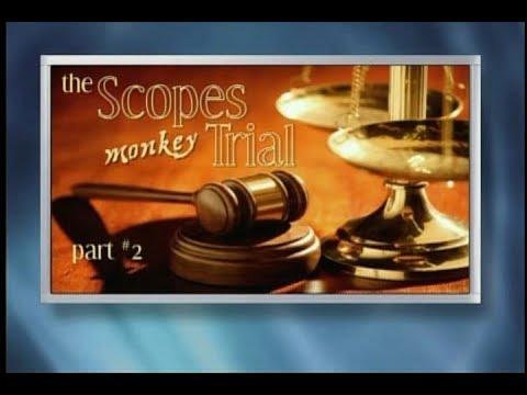 Origins - The Scopes Monkey Trial - Part 2