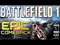Battlefield 1 77 4 Epic Comeback PS4 PRO Multiplayer Gameplay mp3