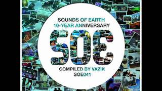 Vazik - No Fear (2011 Remix) - Sounds Of Earth