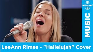 leann rimes covers hallelujah by leonard cohen siriusxm the pulse