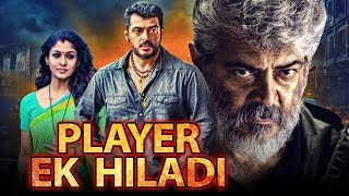 Player Ek Khiladi Tamil Hindi Dubbed Movie | Ajith Kumar, Arya, Nayanthara