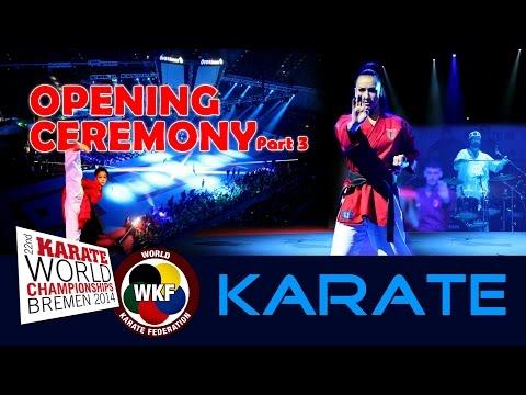 OPENING CEREMONY 22nd World Karate Championships Bremen #3