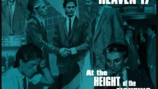 Watch Heaven 17 The Height Of The Fighting video