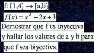 Función inyectiva, sobreyectiva, biyectiva demostrar que la función es inyectiva, suryectiva
