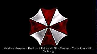 Marilyn Manson Resident Evil Main Title Theme Corp Umbrella SX Long