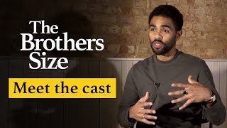 Meet the cast | The Brothers Size