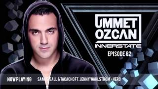 Ummet Ozcan Presents Innerstate EP 62
