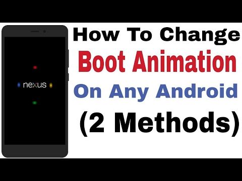 How To Change Boot Animation On Any Android