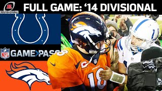 2014 AFC Divisional FULL Game: Indianapolis Colts vs. Denver Broncos