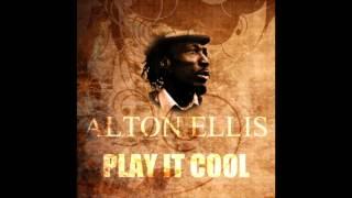 Alton Ellis - Play It Cool