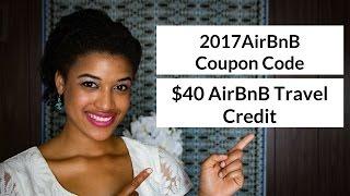 Gambar cover 2017 AirBnB Coupon Code | Free $40 AirBnB Travel Credit