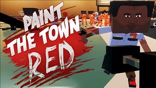 BREAKING OUT OF JAIL! (Paint The Town Red #1)