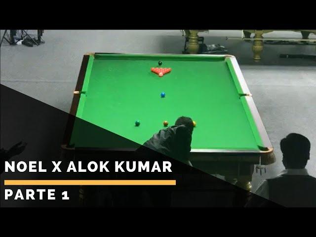 Noel x Alok Kumar - Parte 1: Campeonato Mundial de Snooker IBSF Masters - Doha / Qatar 2017