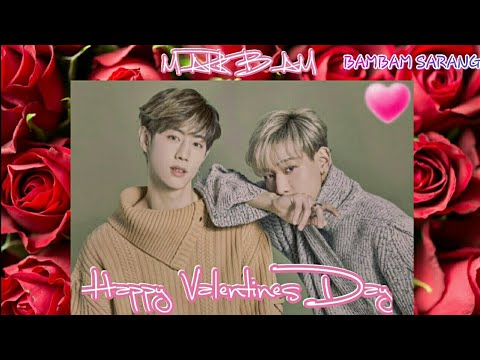 MARKBAM - Happy Valentines Day #MarkBam #MTBB #GOT7