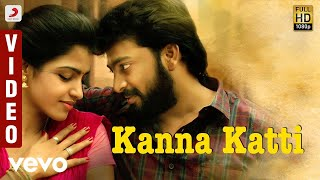 Kaalakkoothu - Kanna Katti Video | Kalaiyarasan, Dhansika | Justin Prabhakaran