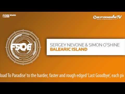 Sergey Nevone & Simon O'Shine - Balearic Island (Original Mix)