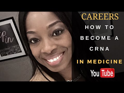 How To Become A Certified Registered Nurse Anesthetist (CRNA)