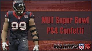 Madden 15 Ultimate Team   Mut Super Bowl : Next Gen Confetti