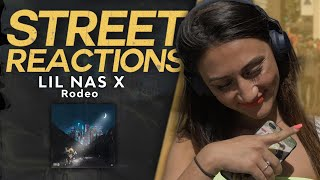 Lil Nas X - Rodeo | STREET REACTIONS