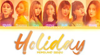 [1.22 MB] MOMOLAND (모모랜드) – Holiday Lyrics (Color Coded Han/Rom/Eng)