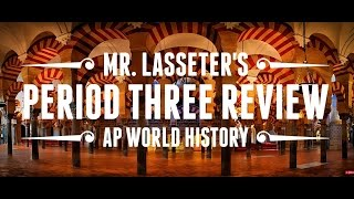 AP World History Exam - Period 3 Review (1/3)
