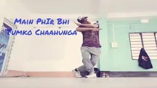 Half Girlfriend   Main PhIr Bhi Tumko Chaahunga Dance   Lyrical Dance   Akash Dutta