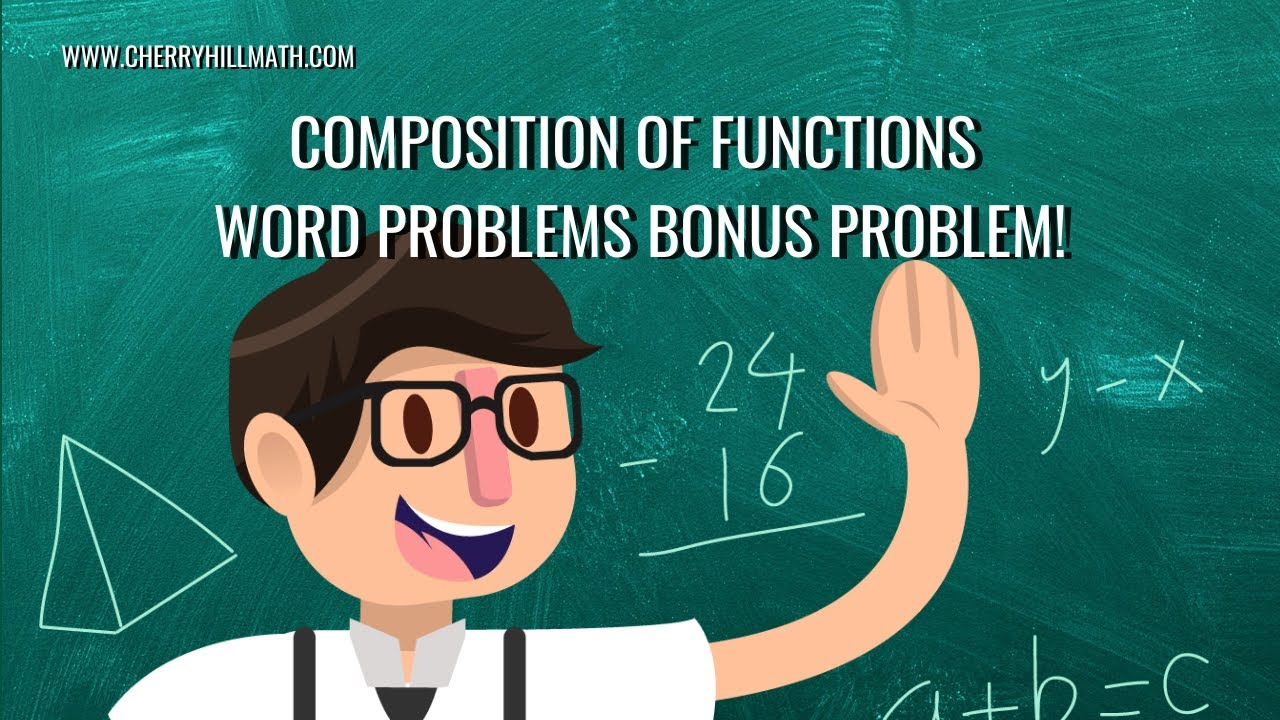 Video 7 Composition of Functions Word Problems BONUS Problem YouTube – Function Word Problems Worksheet