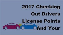 2017 Checking Out Drivers License Points And Your Insurance Coverage