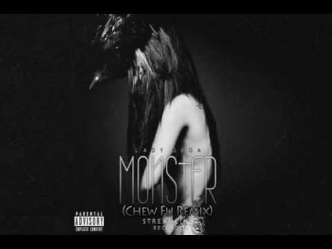 Lady Gaga  Monster Chew Fu Remix