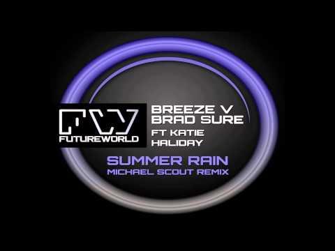 Breeze v Brad Sure feat. Katie Haliday - Summer Rain (Michael Scout Remix) [Promo]