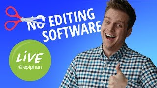 Make YouTube Videos with No Editing Software