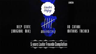 5 Years Lauter Unfug - ND Catani, Mathias Treinen - Deep State (Original Mix)