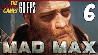 Прохождение Mad Max на Русском (Безумный Макс)[PС|60fps] - #6 (Брюхорез)