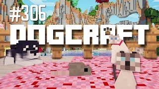 Pip and Pipsqueak - Dogcraft (Ep.306)