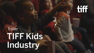 TIFF KIDS INDUSTRY 2018