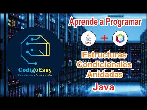aprender-programar-java-fácil-y-rápido-desde-cero-||-estructuras-condicionales-anidadas