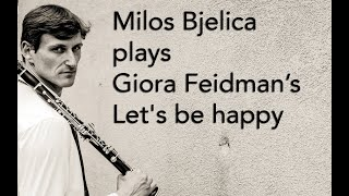 "Milos Bjelica and LCO play Giora Feidman ""Let's be happy"" (Klezmer tune)"