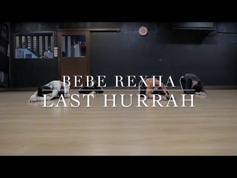 Bebe Rexha Last Hurray Sunny Choreography