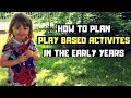 How to plan play activities in the Early Years | Using a child's interest to engage