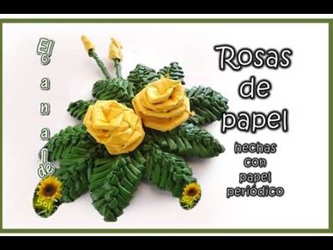 Rosas De Papel Periodico Journal Paper Roses Youtube