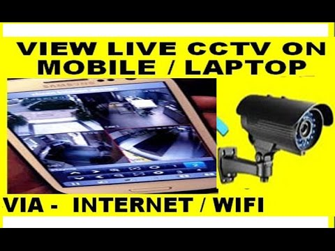 how to view live cctv camera footage online on mobile or pc internet