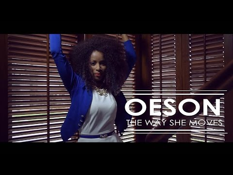 Oeson - The Way She Moves [Official Music Video]