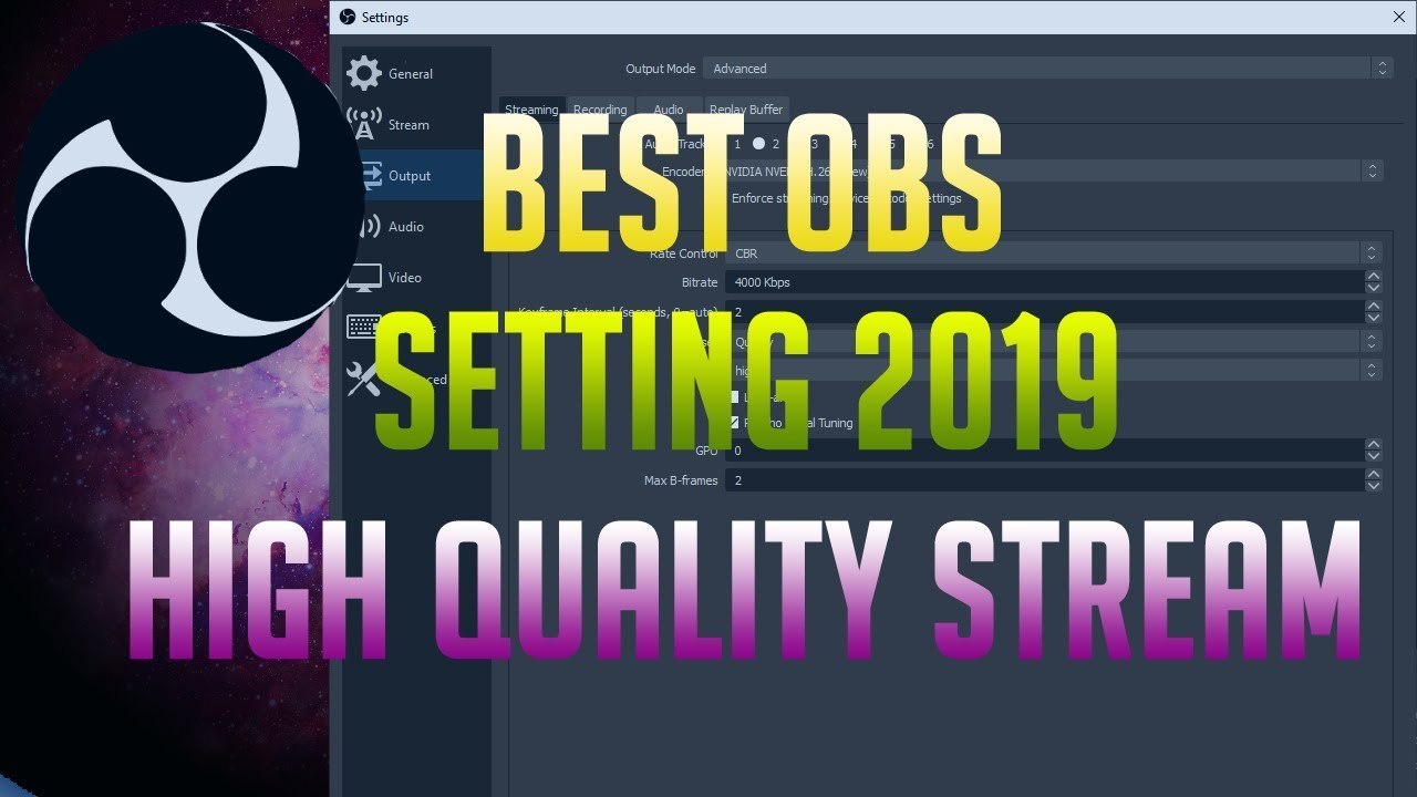 Best Obs Settings For Twitch 2020.Best Obs Streaming Settings High Quality Stream