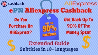 Get Back Up To 15% Of The Money Spent On AliExpress - ePN Cashback - 10+ Subtitles Languages
