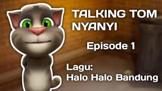 Gambar cover Talking tom nyanyi halo halo bandung episode 1